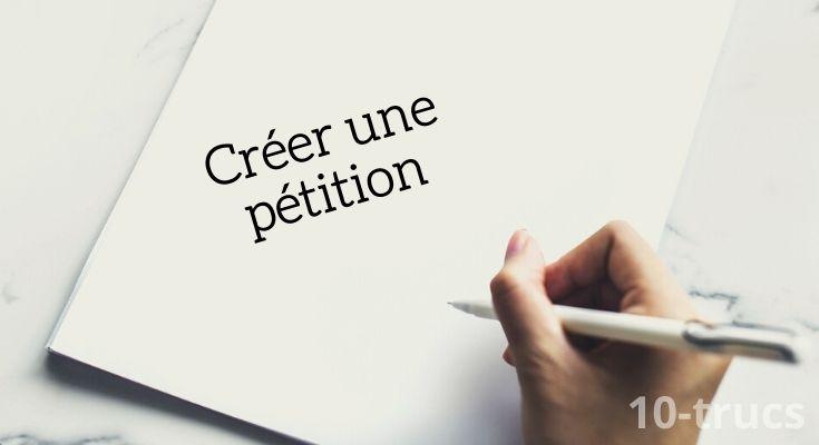 Comment créer une pétition?