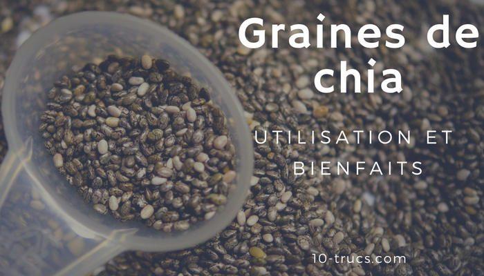graine de chia, utilisation et bienfaits des graines de chia