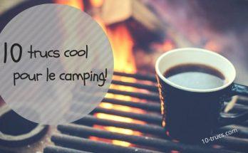 Truc de camping et camping hacks
