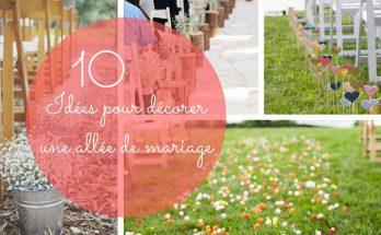Idée pour décorer une allée de mariage