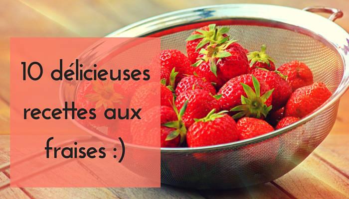Recette avec des fraises fraîches