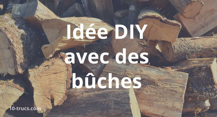 DIY avec des bûches de bois