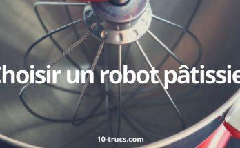choisir un robot pâtissier
