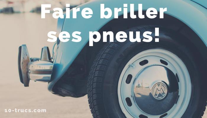 nettoyer les pneus de la voiture