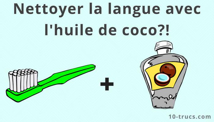 nettoyer la langue avec de l'huile de coco