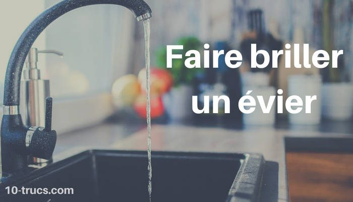 comment faire briller un évier?