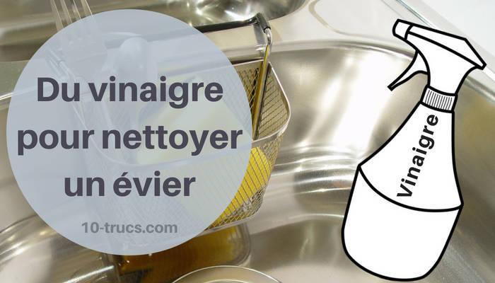 recette avec vinaigre blanc pour nettoyer un évier