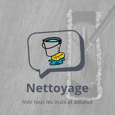 Nettoyage, trucs et astuces anti tache et anti odeur