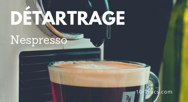 Détartrer une machine Nespresso