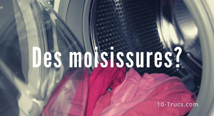 Comment enlever les moisissures dans une machine à laver