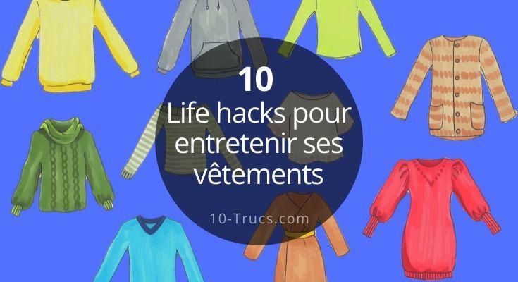 Life Hacks pour entretenir ses vêtements facilement