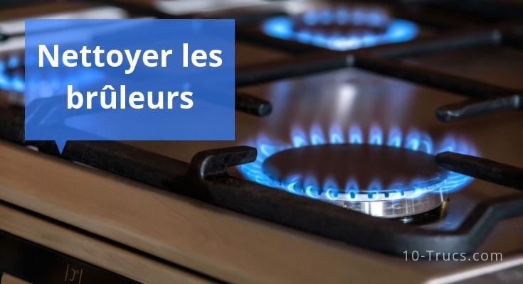 Comment nettoyer les brûleurs à gaz de sa gazinière?