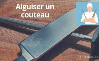 Comment aiguiser un couteau de cuisine?