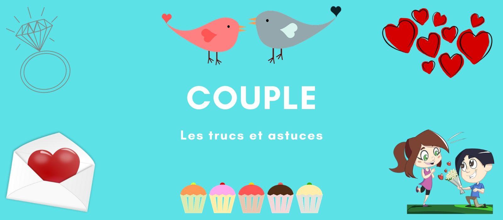 Truc de couple et astuce mariage