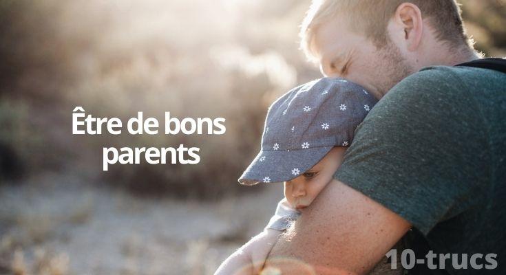 trucs et conseils pour être de bons parents