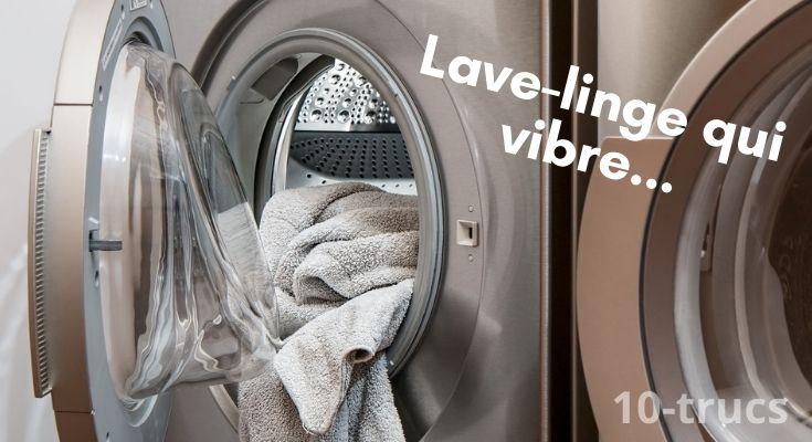 Machine à laver qui bouge que faire?